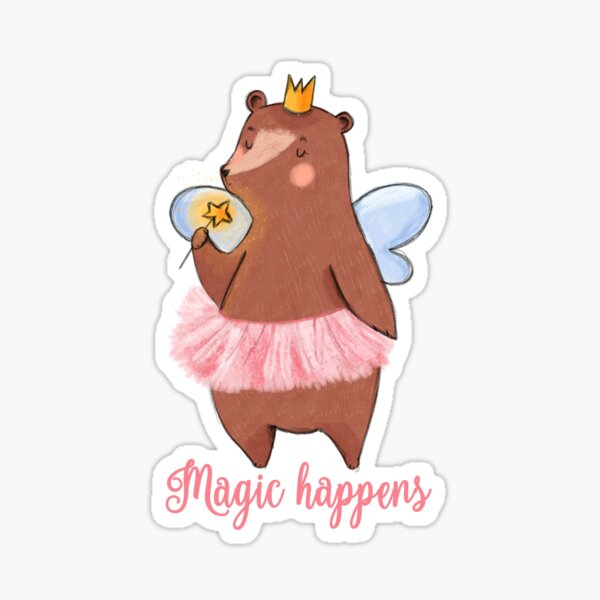 Magic Happens - Pink Fairy Bear Sticker