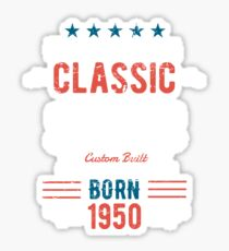 69th Birthday Distressed Design - Im Not Old Im A Classic Born 1950 Sticker