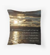 The Lord is my Strength Throw Pillow