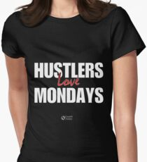 Hustlers Love Mondays Women's Fitted T-Shirt