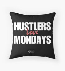 Hustlers Love Mondays Throw Pillow