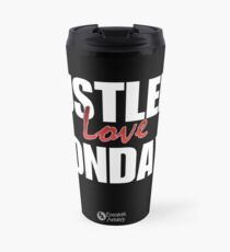 Hustlers Love Mondays Travel Mug