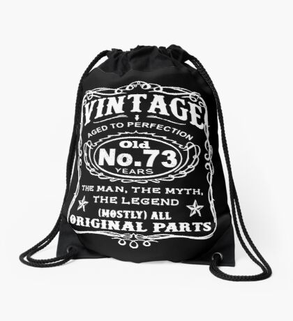 Vintage Aged To Perfection 73 Years Old Drawstring Bag
