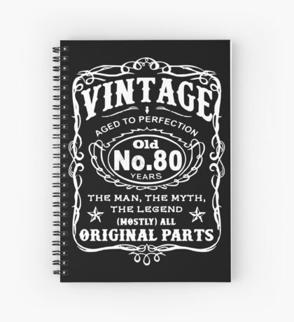 Vintage Aged To Perfection 80 Years Old Spiral Notebook