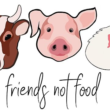 Friends not Food by Herbivorous