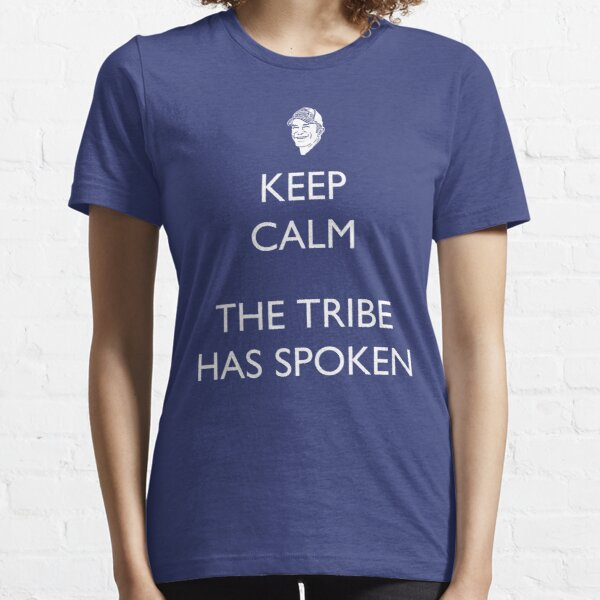 Keep Calm, the Tribe has Spoken - Survivor/Probst Essential T-Shirt