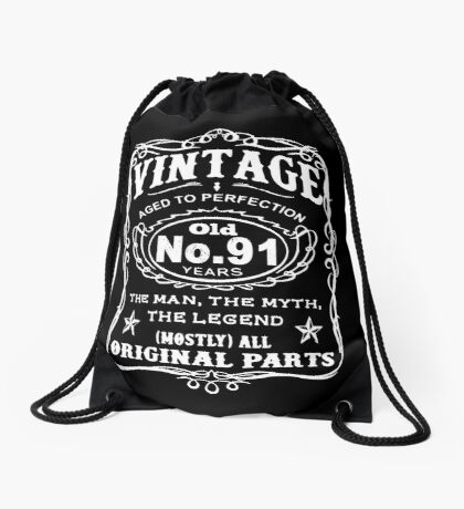 Vintage Aged To Perfection 91 Years Old Drawstring Bag