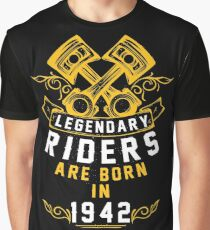 Legendary Riders Are Born In 1942 Graphic T-Shirt