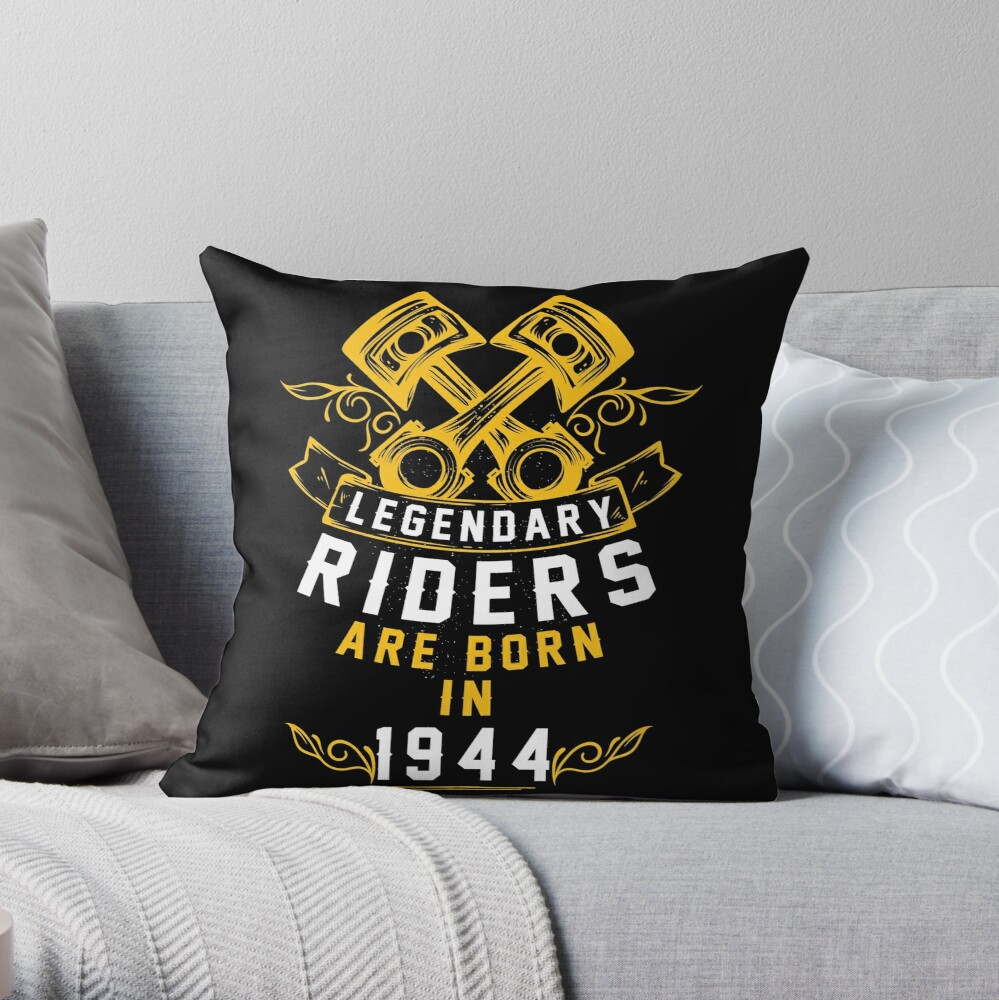 Legendary Riders Are Born In 1944 Throw Pillow