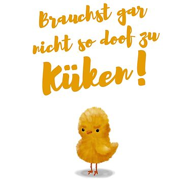 im german: Go chick your self! by Kellenbrink