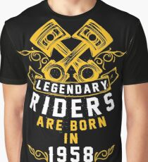 Legendary Riders Are Born In 1958 Graphic T-Shirt
