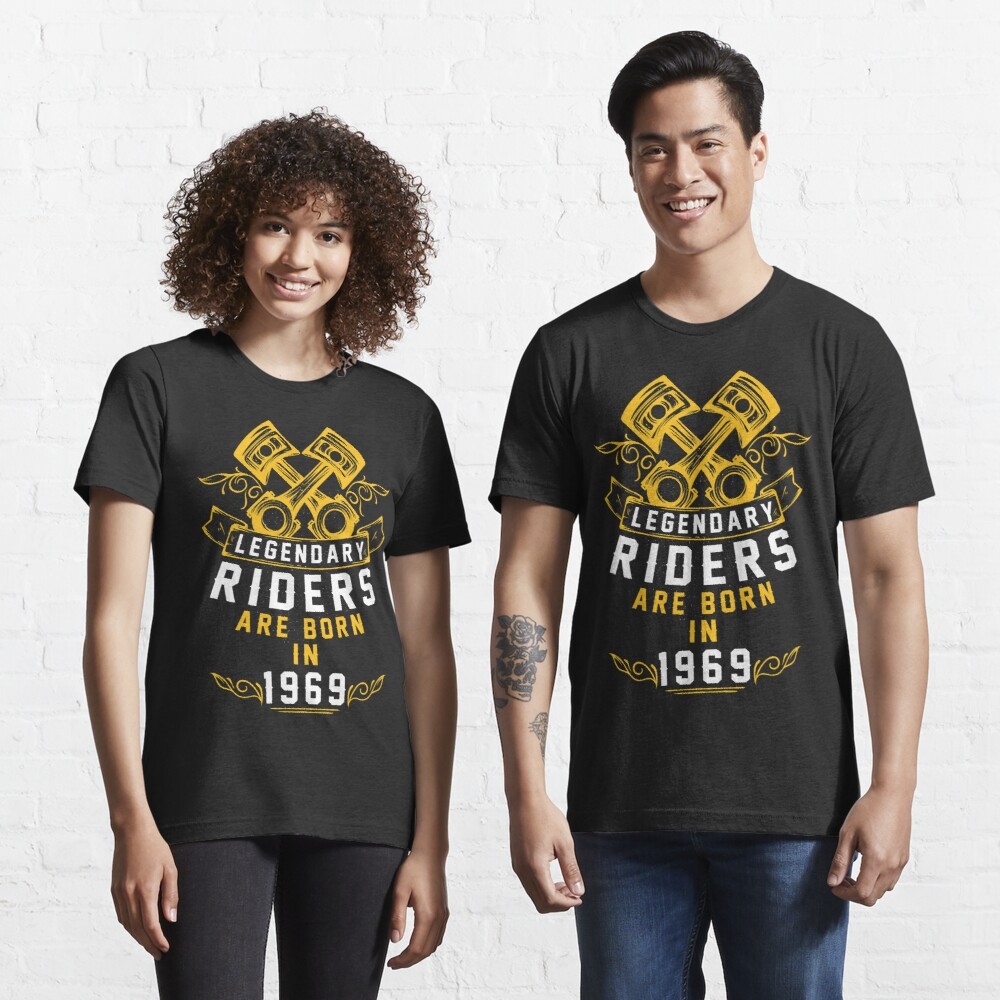 Legendary Riders Are Born In 1969 Essential T-Shirt