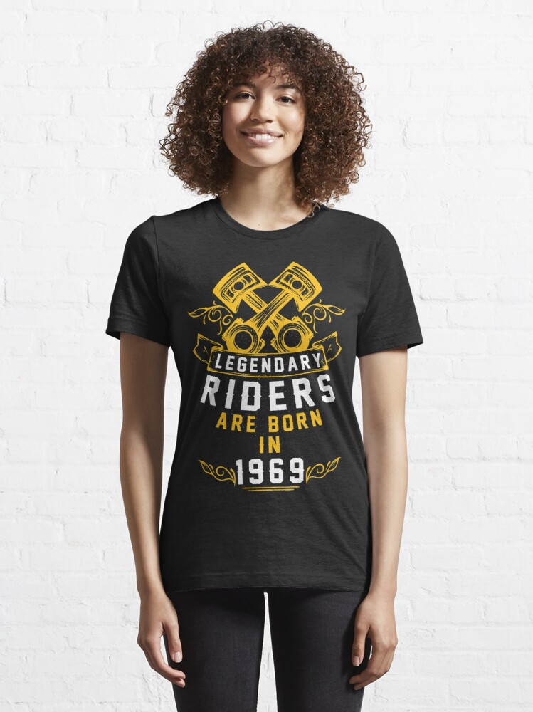 Alternate view of Legendary Riders Are Born In 1969 Essential T-Shirt