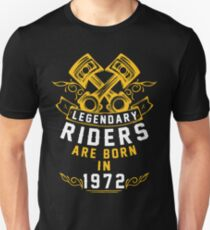 Legendary Riders Are Born In 1972 Unisex T-Shirt