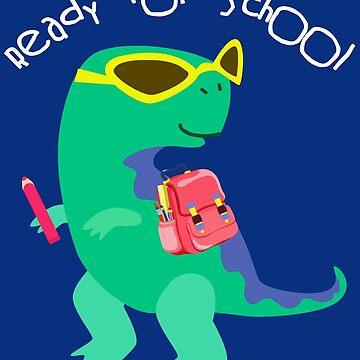 Ready for School T Rex Kindergarten by LemoBoy