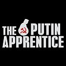 The Putin Apprentice is Trump by electrovista