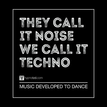 They call it noise, we call it techno by hypnotzd
