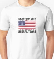 I Oil My Gun With Liberal Tears V4 Unisex T-Shirt