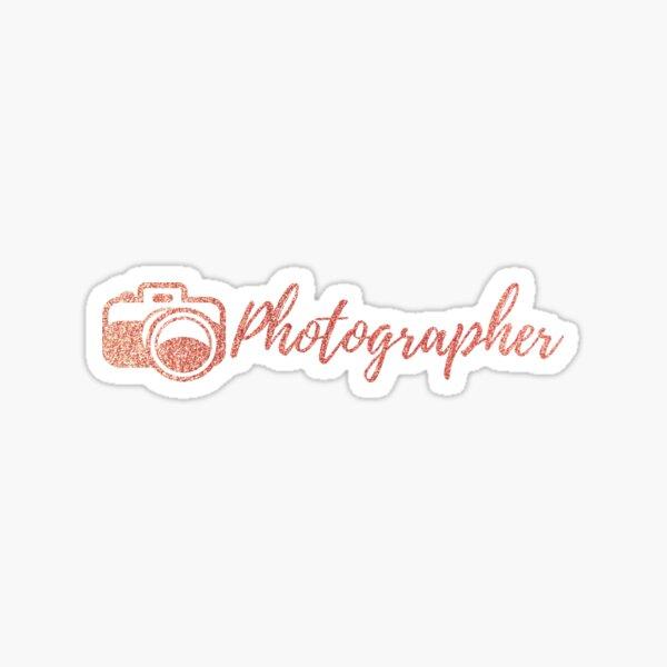Photographer Rose Gold Sticker