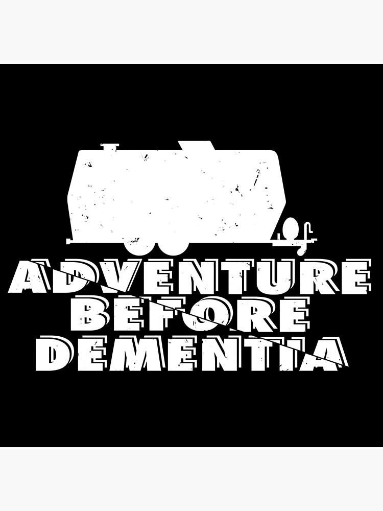 1 x On an Adventure before Dementia-Internal Sticker-Vehicle,Health,Travel,Sign