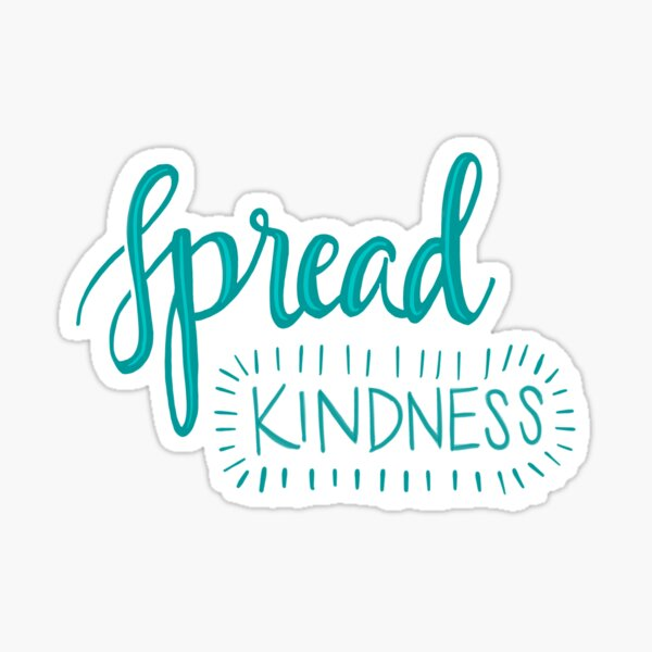 Spread Kindness Sticker