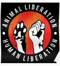 Animal Liberation Human Liberation  Poster