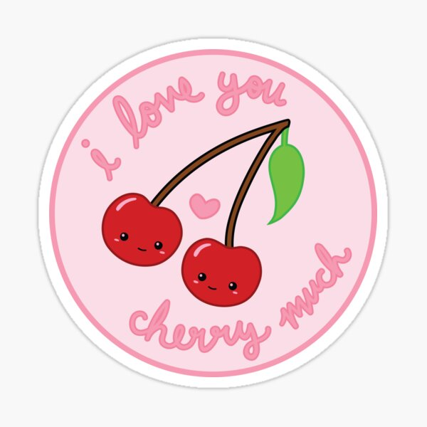 i love you cherry much Sticker