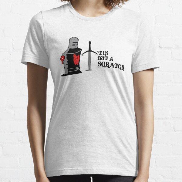 'Tis But A Scratch Essential T-Shirt