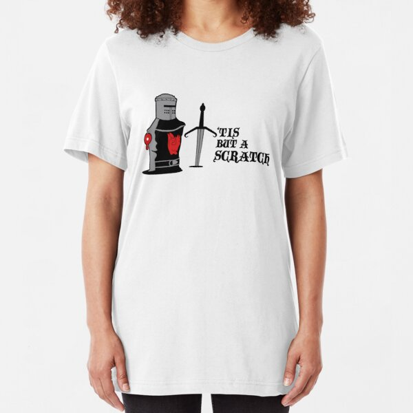 'Tis But A Scratch Slim Fit T-Shirt