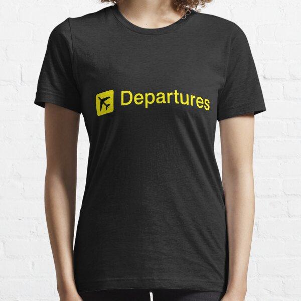Departures Essential T-Shirt