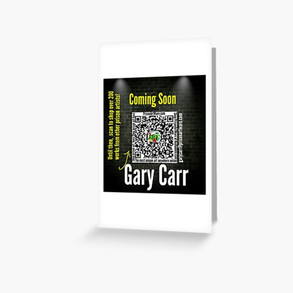 PrisonArtWare.com proudly presents the literary work of Gary Carr Greeting Card