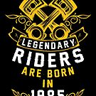 Legendary Riders Are Born In 1985 by wantneedlove