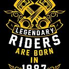 Legendary Riders Are Born In 1987 by wantneedlove