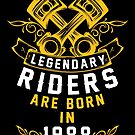 Legendary Riders Are Born In 1988 by wantneedlove