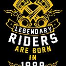 Legendary Riders Are Born In 1989 by wantneedlove