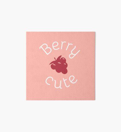 Berry Cute - Food Fruit Pun - You Are Berry Cute Art Board