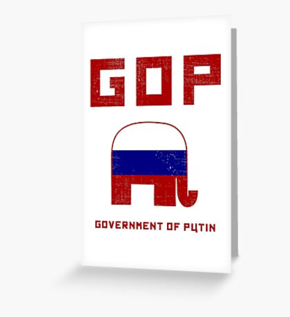 GOP Government of Putin Greeting Card