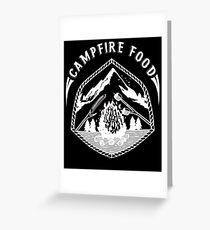 CAMPFIRE FOOD Greeting Card