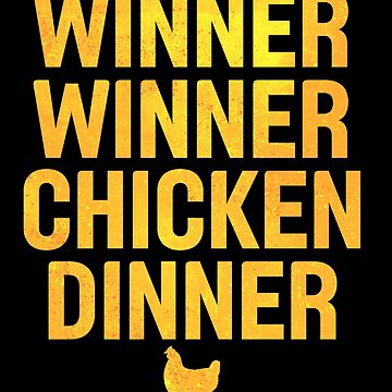 Winner Winner Chicken Dinner Distressed Gold by ccheshiredesign