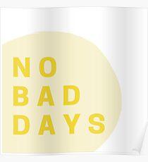 Keine schlechten Tage Poster