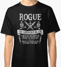 ROGUE, THE SHROUDED BLADE - Dungeons & Dragons (White Text) Classic T-Shirt