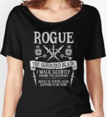 ROGUE, THE SHROUDED BLADE - Dungeons & Dragons (White Text) Women's Relaxed Fit T-Shirt