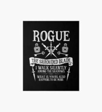 ROGUE, THE SHROUDED BLADE - Dungeons & Dragons (White Text) Art Board
