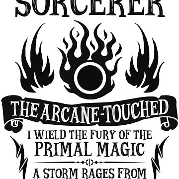 SORCERER, The Arcane-Touched - Dungeons & Dragons (Black Text) by enduratrum