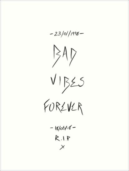 'Bad Vibes Forever - XXXTentacion' Art Print by Warrenbn
