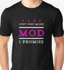 Just One More Mod I Promise Vape Vaping  Unisex T-Shirt