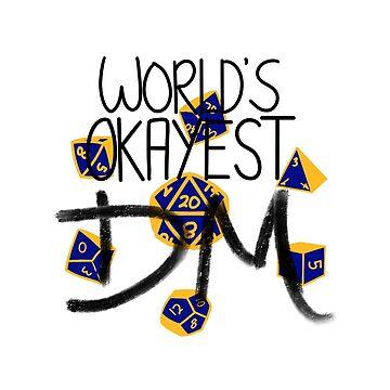 World's Okayest DM by sinamonroll