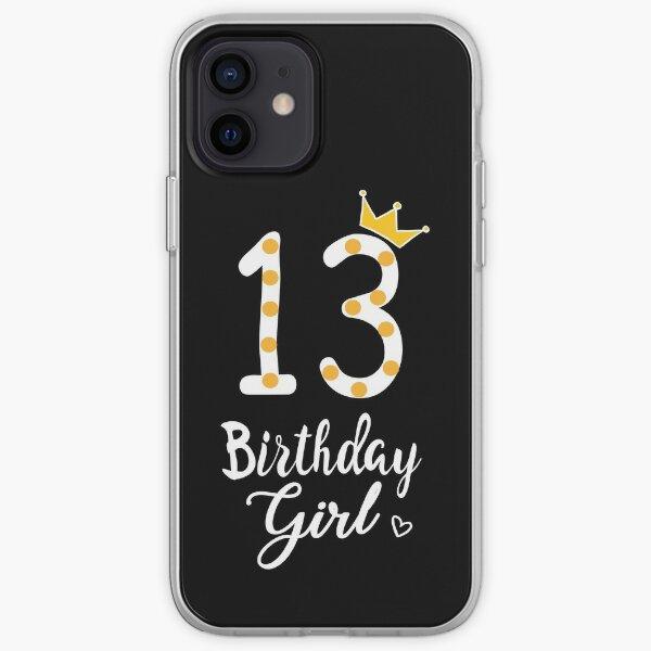13th Birthday Girl iPhone Soft Case