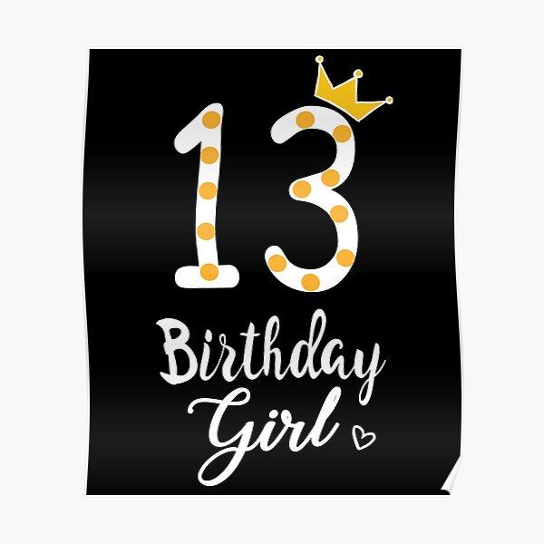 13th Birthday Girl Poster