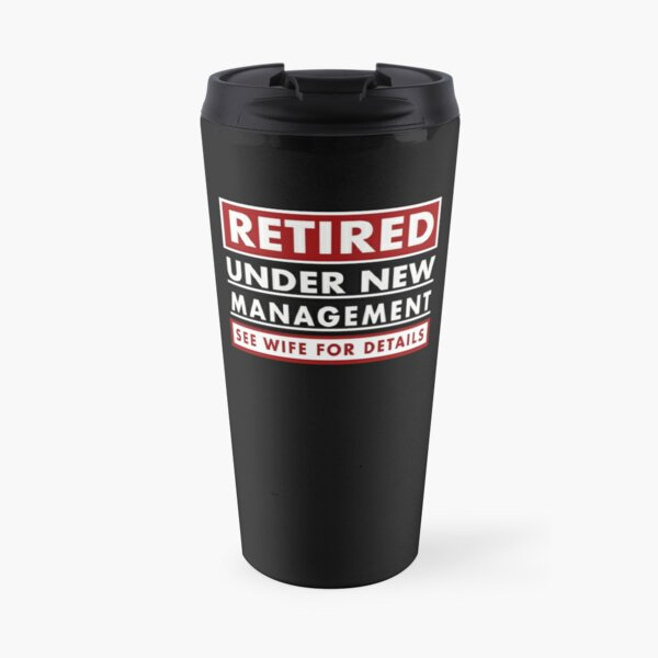 Funny Retirement Gift for Retired Men Travel Mug